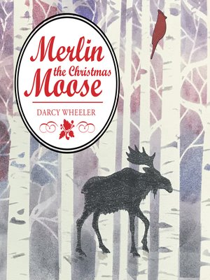 cover image of Merlin the Christmas Moose