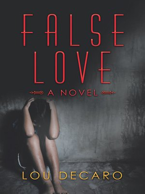 cover image of False Love