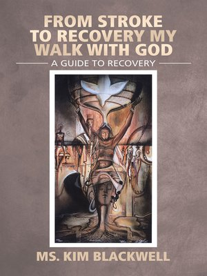 cover image of From Stroke to Recovery My Walk with God