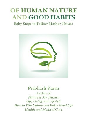 cover image of Of Human Nature and Good Habits