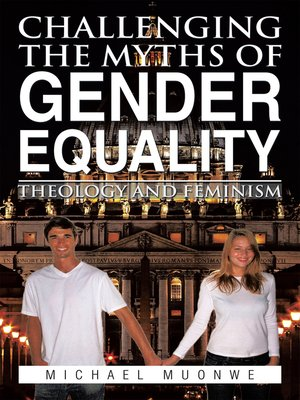 cover image of Challenging the Myths of Gender Equality