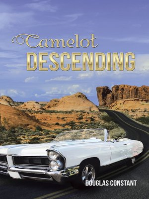 cover image of Camelot Descending