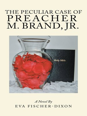 cover image of The Peculiar Case of Preacher M. Brand, Jr.