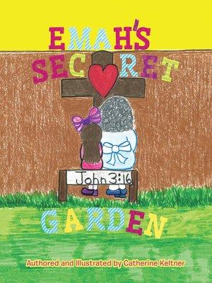cover image of Emah'S Secret Garden
