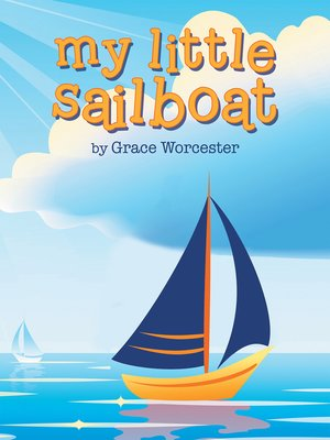 cover image of My Little Sailboat