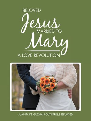 cover image of Beloved Jesus Married to Mary
