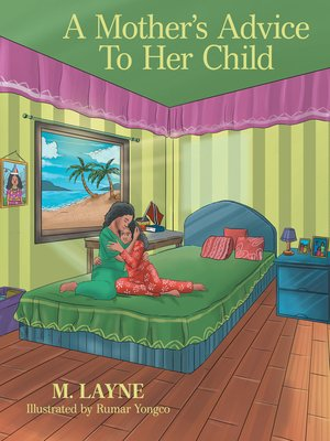 cover image of A Mother's Advice to Her Child