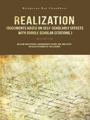 cover image of Realization (Documents Based on Self-Scholarly Effects with Google Scholar Citations.)