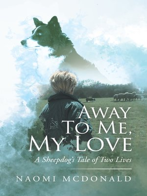 cover image of Away to Me, My Love