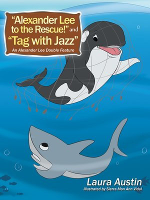 "cover image of ""Alexander Lee to the Rescue!"" and ""Tag with Jazz"""