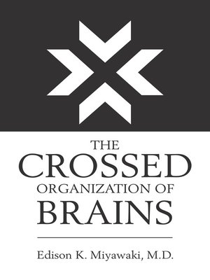 cover image of The Crossed Organization of Brains