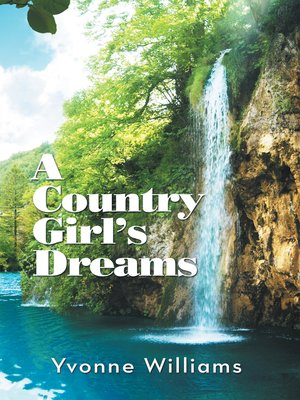 cover image of A Country Girl's Dreams
