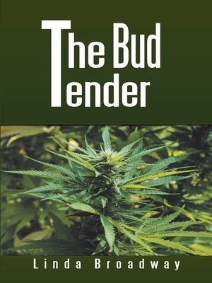 cover image of The Bud Tender
