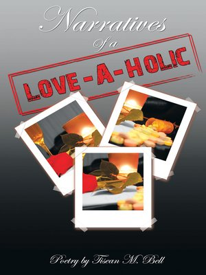 cover image of Narratives of a Love-A-Holic