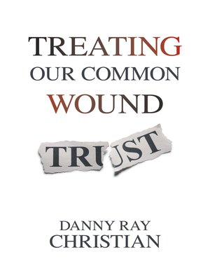 cover image of Treating Our Common Wound