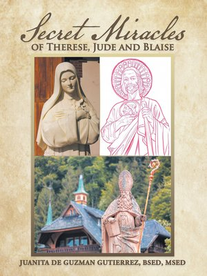 cover image of Secret Miracles of Therese, Jude and Blaise