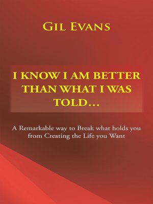 cover image of I Know I Am Better Than What I Was Told . . .
