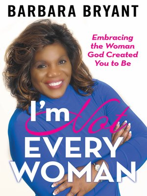 cover image of I'm Not Every Woman