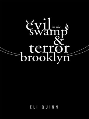 cover image of Evil in the Swamp & Terror in Brooklyn