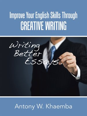 cover image of Improve Your English Skills Through Creative Writing