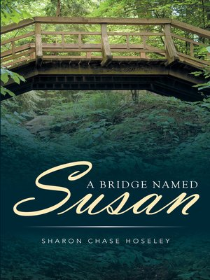 cover image of A Bridge Named Susan