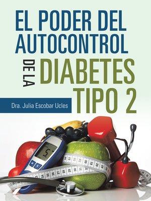 cover image of El Poder Del Autocontrol De La Diabetes Tipo 2