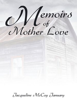cover image of Memoirs of Mother Love