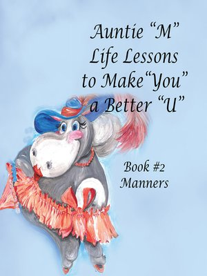 """cover image of Auntie """"M"""" Life Lessons to Make """"You"""" a Better """"U"""""""
