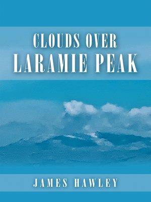 cover image of Clouds over Laramie Peak