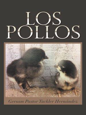 cover image of Los Pollos