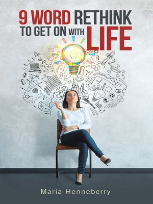 cover image of 9 Word Rethink to Get on with Life