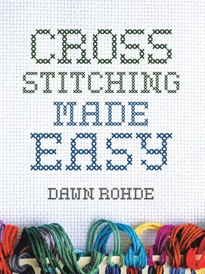 cover image of Cross Stitching Made Easy