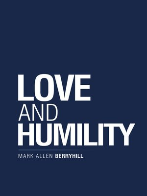 cover image of Love and Humility
