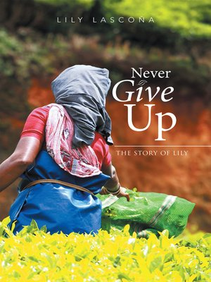 cover image of Never Give Up