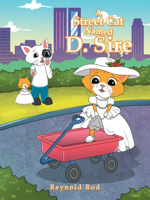 cover image of A Street Cat Named D. Sire