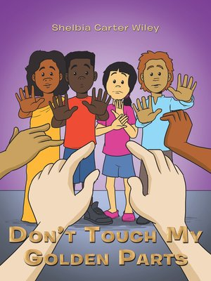 cover image of Don'T Touch My Golden Parts