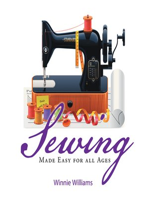 cover image of Sewing Made Easy for All Ages