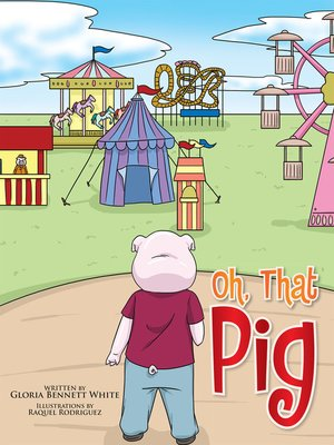 cover image of Oh, That Pig