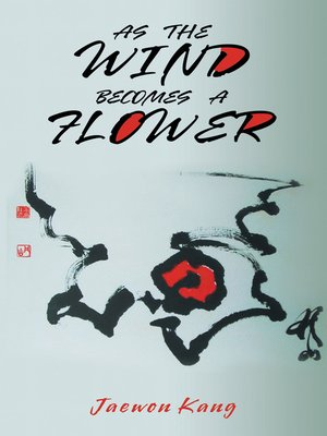 cover image of As the Wind Becomes a Flower
