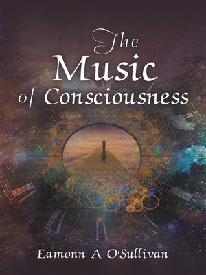 cover image of The Music of Consciousness
