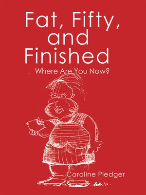 cover image of Fat, Fifty, and Finished