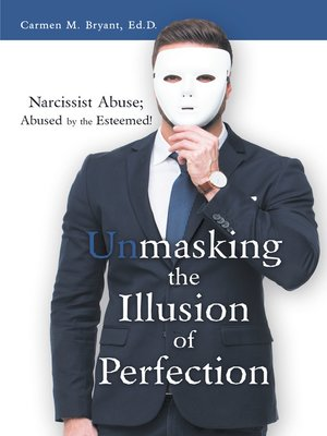 cover image of Unmasking the Illusion of Perfection