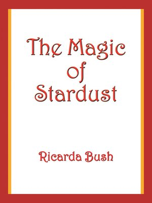 cover image of The Magic of Stardust