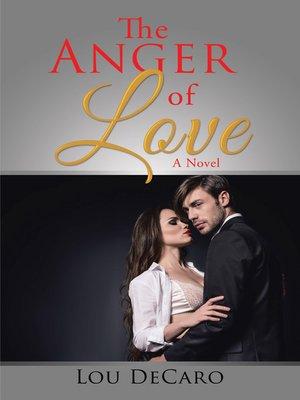 cover image of The Anger of Love