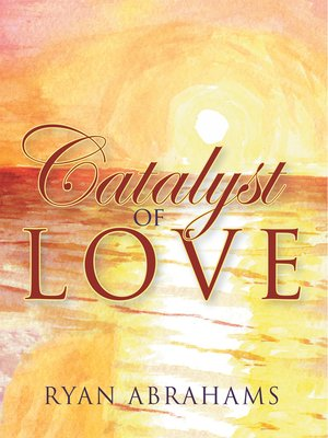 cover image of Catalyst of Love