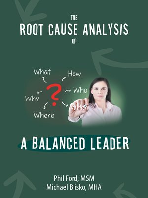cover image of The Root Cause Analysis of a Balanced Leader