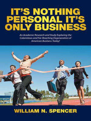 cover image of It'S Nothing Personal It'S Only Business