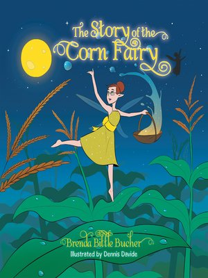 cover image of The Story of the Corn Fairy