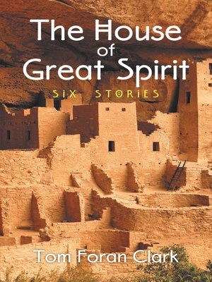 cover image of The House of Great Spirit