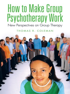 cover image of How to Make Group Psychotherapy Work